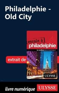 Marie-Eve Blanchard - Philadelphie - Old City.
