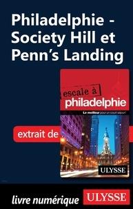 Marie-Eve Blanchard - Philadelphie - Society Hill et Penn's Landing.