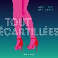 Marie-Eve Bourassa et Normand D'amour - Tout écartillées.