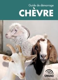 Marie-Eve Brassard et Caroline Brunelle - Guide de démarrage chèvre.