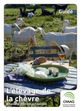 Marie-Eve Brassard et Denise Chapleau - L'élevage de la chèvre - nouvelle édition actualisée.