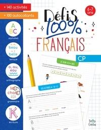 Marie-Eve Côté - Défis 100% français CP - Avec 100 autocollants.