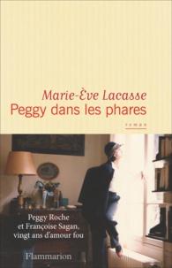 Marie-Eve Lacasse - Peggy dans les phares.