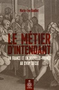 Le métier dintendant en France et en Nouvelle-France au XVIIIe siècle.pdf