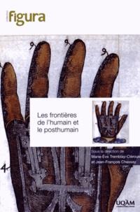 Marie-Eve Tremblay-Cléroux et Jean-François Chassay - Les frontières de l'humain et le posthumain.