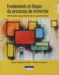 Marie-Fabienne Fortin et Johanne Gagnon - Fondements et étapes du processus de recherche - Méthodes quantitatives et qualitatives.