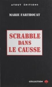 Marie Farthouat - Scrabble dans le causse.