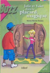 Marie-Félicité Ebokéa - Julie et Yako dans Le placard magique.