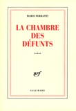 Marie Ferranti - La chambre des défunts.