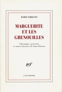 Marie Ferranti - Marguerite et les grenouilles.