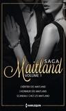 Marie Ferrarella et Tara Taylor Quinn - Les Maitland - Volume 1 - L'héritier des Maitland - L'honneur des Maitland - Scandale chez les Maitland.