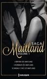 Marie Ferrarella et Tara Taylor Quinn - Les Maitland - Tome 1, L'héritier des Maitland ; L'honneur des Maitland ; Scandale chez les Maitland.