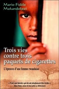 Deedr.fr Trois vies contre trois paquets de cigarettes - L'épreuve d'une femme rwandaise Image