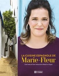 Marie-Fleur St-Pierre - cuisine espagnole de Marie-Fleur.