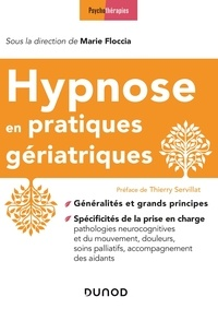 Marie Floccia - Hypnose en pratiques gériatriques.