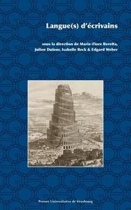 Ebook en pdf à télécharger Langue(s) d'écrivain par Marie-Flore Beretta, Julien Dufour, Isabelle Reck, Edgard Weber en francais