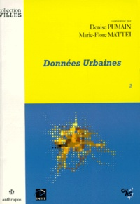 Marie-Flore Mattei et Denise Pumain - Données urbaines - Tome 2.