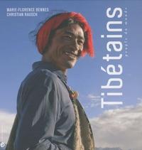 Marie-Florence Bennes et Christian Rausch - Tibétains - Peuple du monde.