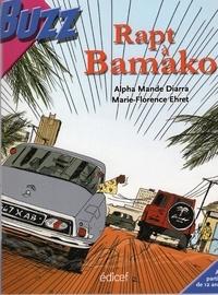 Marie-Florence Ehret et Alpha Mandé Diarra - Rapt à Bamako Coll. Buzz.