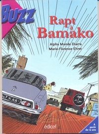 Marie-Florence Ehret et Alpha Mandé Diarra - Rapt à Bamako.