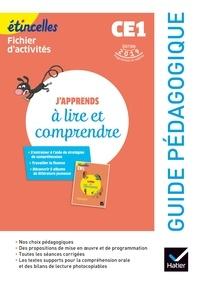 Marie Flury et Olivier Tertre - J'apprends à lire et comprendre CE1 Etincelles - Guide pédagogique.