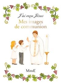 Mes images de communion - Marie Flusin pdf epub