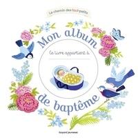 Marie Flusin et Claire Astolfi - Mon album de baptême.