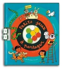 Marie Fordacq et Marion Puech - Petits jeux à partager.