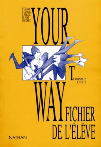 Anglais Terminales L Es S Your Way Fichier De L Eleve