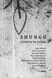 Marie Fourquet et Marcelle Dubois - Shungu - Un festin de lettres.
