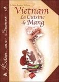 Marie-France Allaux - Vietnam - La cuisine de Mang.