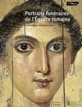 Marie-France Aubert et Roberta Cortopassi - Portraits funéraires de l'Egypte romaine - Tome 2, Cartonnages, linceuls et bois.