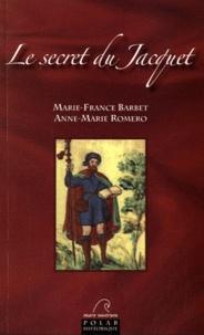 Marie-France Barbet et Anne-Marie Romero - Meurtres au Royaume de Majorque Tome 1 : Le secret du Jacquet.
