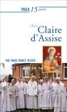 Marie-France Becker - Prier 15 jours avec Claire d'Assise.