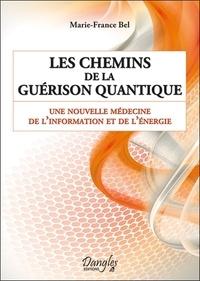 Les Chemins de la Guérison quantique - Une nouvelle médecine de linformation et de lénergie.pdf