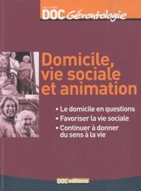 Domicile, vie sociale et animation.pdf