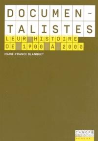 Marie-France Blanquet - Documentalistes - Leur histoire de 1900 à 2000.