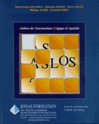 Marie-France Blanrue et Fabienne Higelé - ASLOS Ateliers de Structuration LOgique et Spatiale - 3 volumes.