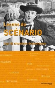 Marie-France Briselance - Leçons de scénario - Les trente-six situations dramatiques.