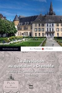Galabria.be La Révolution au quotidien - Histoire de l'administration municipale de Grenoble (1789-1795) Image