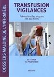 Marie-France Brun et Christophe Prudhomme - Transfusion vigilances - Prévention des risques liés aux soins.