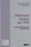 Marie-France Carnus et André Terrisse - Didactique clinique de l'EPS - Le sujet enseignant en question.