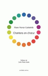 Marie-France Castarède - Chantons en choeur.