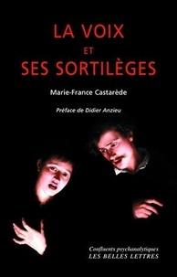 Marie-France Castarède - La voix et ses sortilèges.