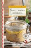 Marie-France Chauvirey - Bocaux, terrines, condiments.