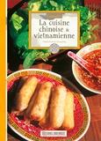Marie-France Chauvirey - La cuisine chinoise et vietnamienne.