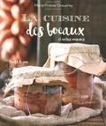 Marie-France Chauvirey - La cuisine des bocaux et autres conserves.