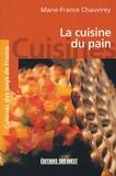Marie-France Chauvirey - La cuisine du pain.