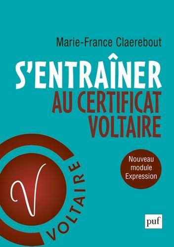 """S'entraîner au certificat Voltaire. """"Orthographe et expression"""""""