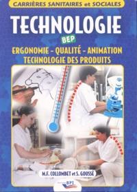 Marie-France Collombet et Sophie Goussé - Technologie BEP - Ergonomie - Qualité - Animation- Technologie des produits.